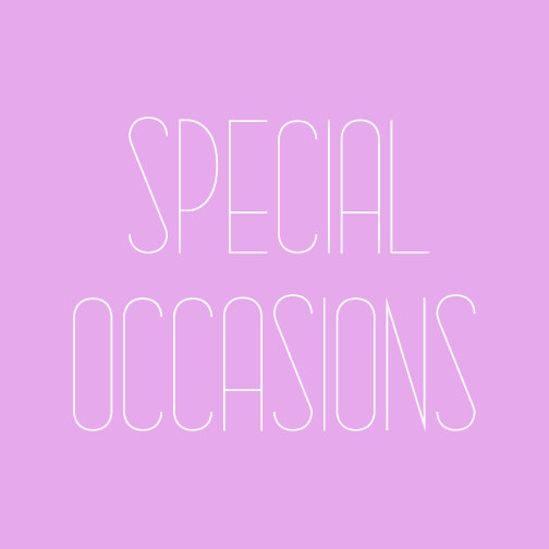 SPECIAL OCCASSIONS