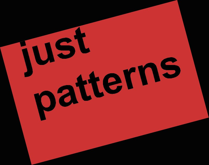Just patterns