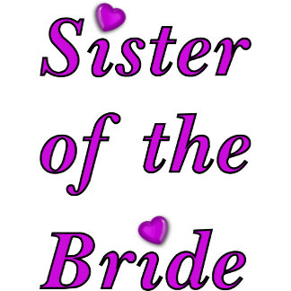 Simply Love Sister of the Bride