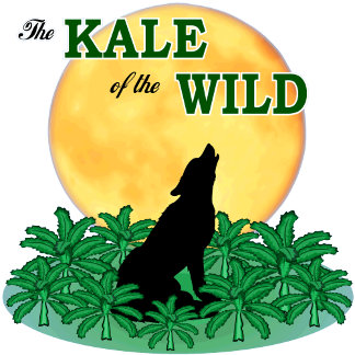 The Kale of the Wild