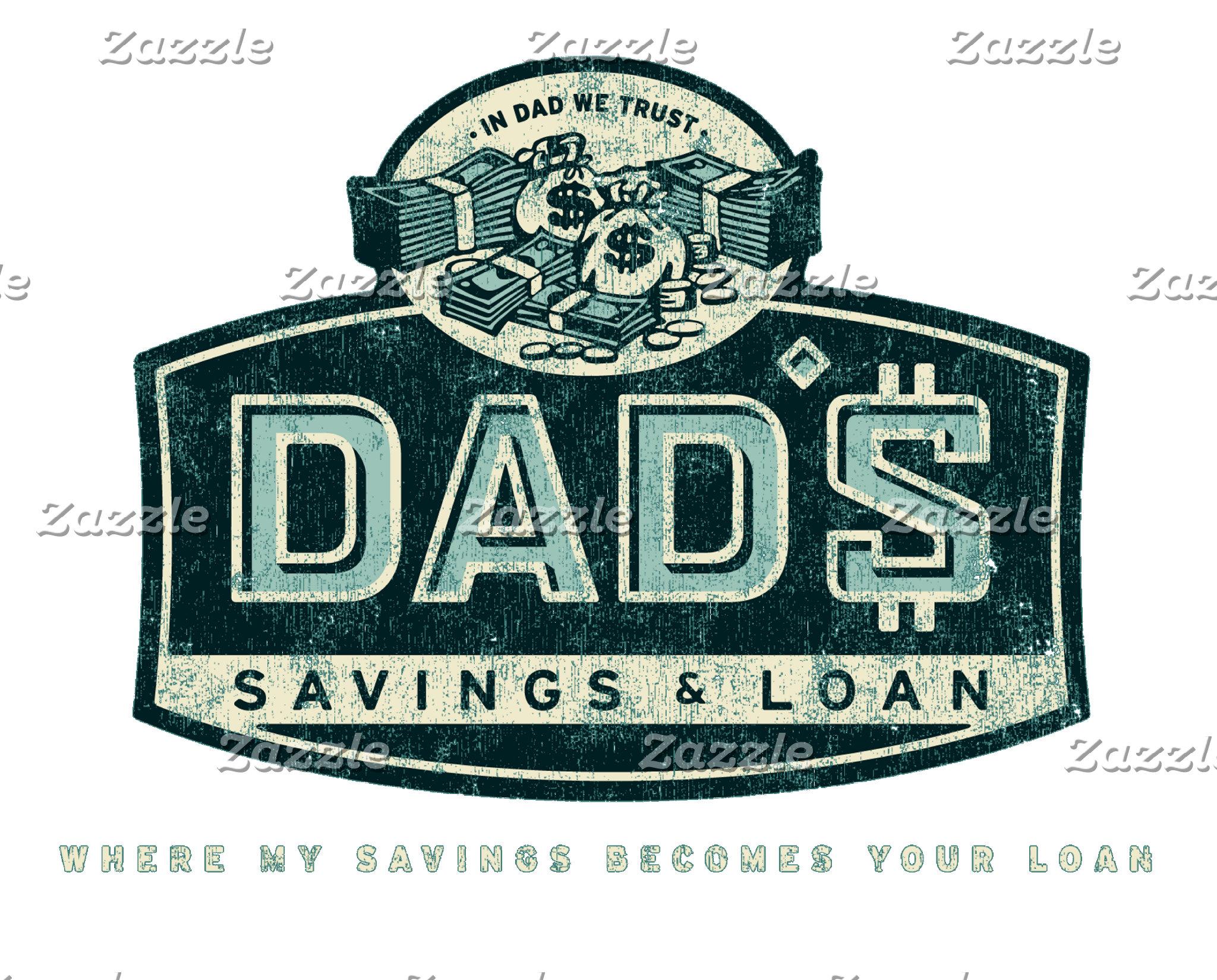 Dad's Savings & Loans