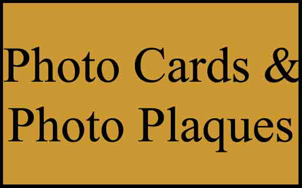 Photo Cards and Photo Plaques