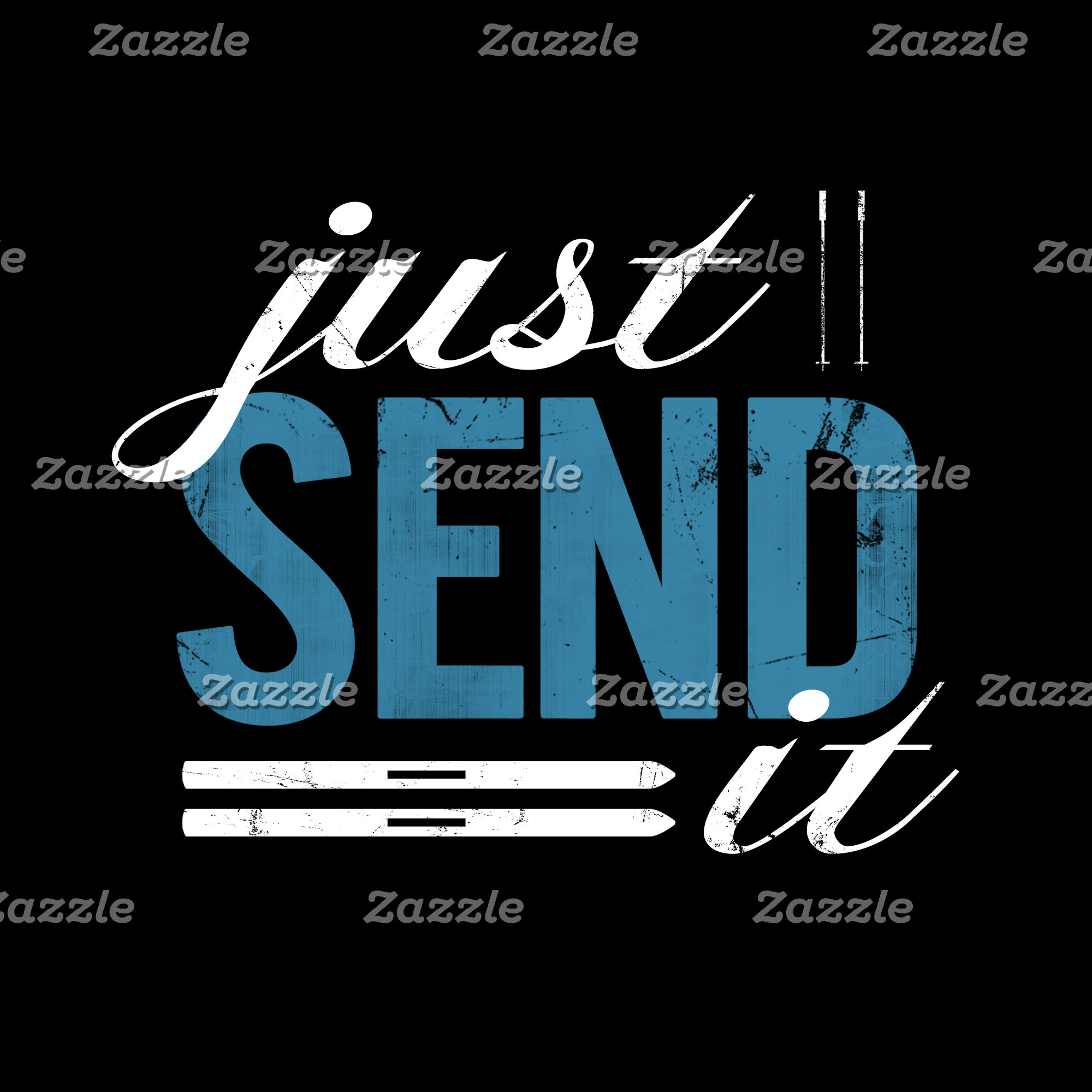 Just Send It