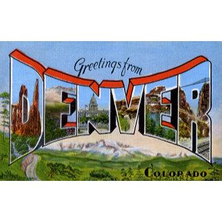 Greetings from Denver Colorado