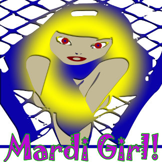 Be a Mardi Girl, Mardi Gras T-Shirts!