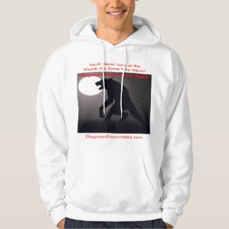 Dogman Encounters Sweatshirts