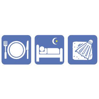 eat sleep badminton(no text)