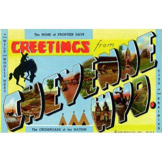 Greetings from Cheyenne Wyoming