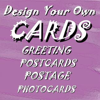 Design Your Own Cards and Postage