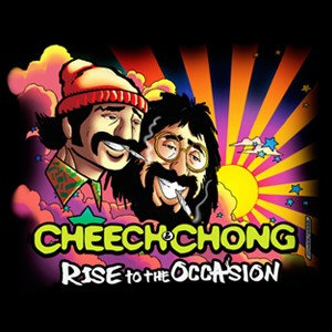 Cheech and Chong Rise to the Occasion