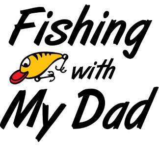 Fishing With My Dad