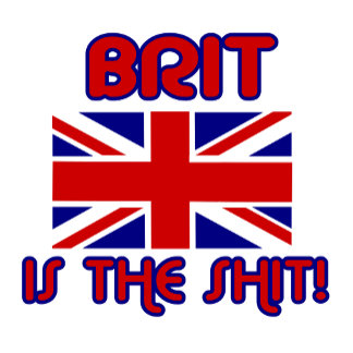 Brit is the Shit!