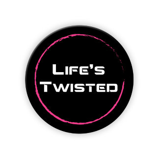 Life's Twisted...So Rally It