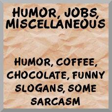Humor, hobbies, uplifting slogans