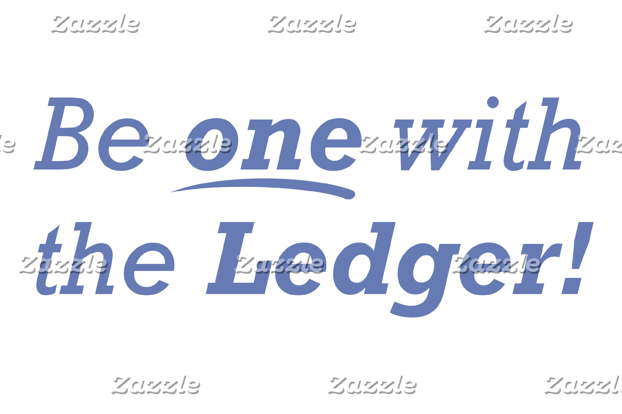 Be One With The Ledger