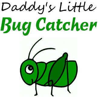 Daddy's Little Bug Catcher