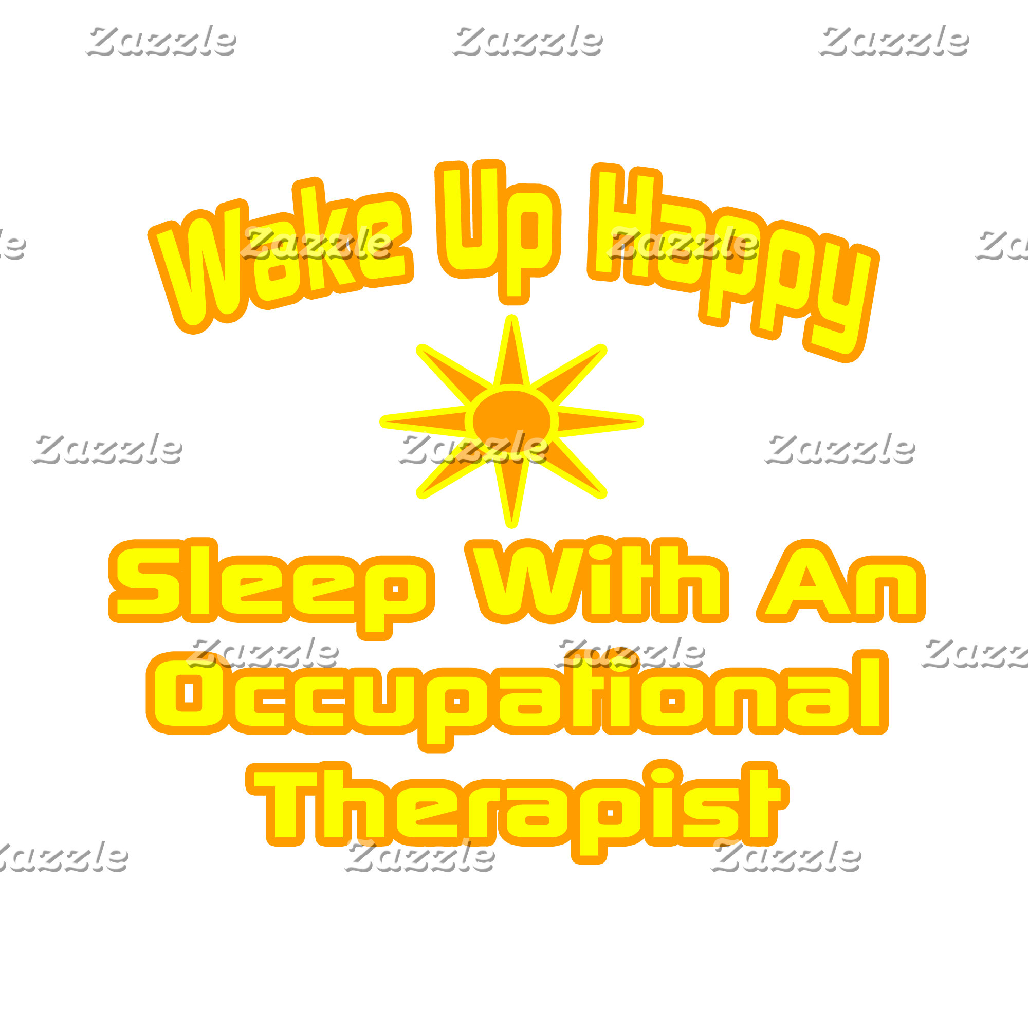 Wake Up Happy ... Occupational Therapist