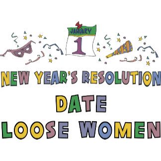 New Year's Resolution T-Shirts