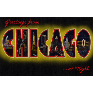 Greetings from Chicago Illinois At Night
