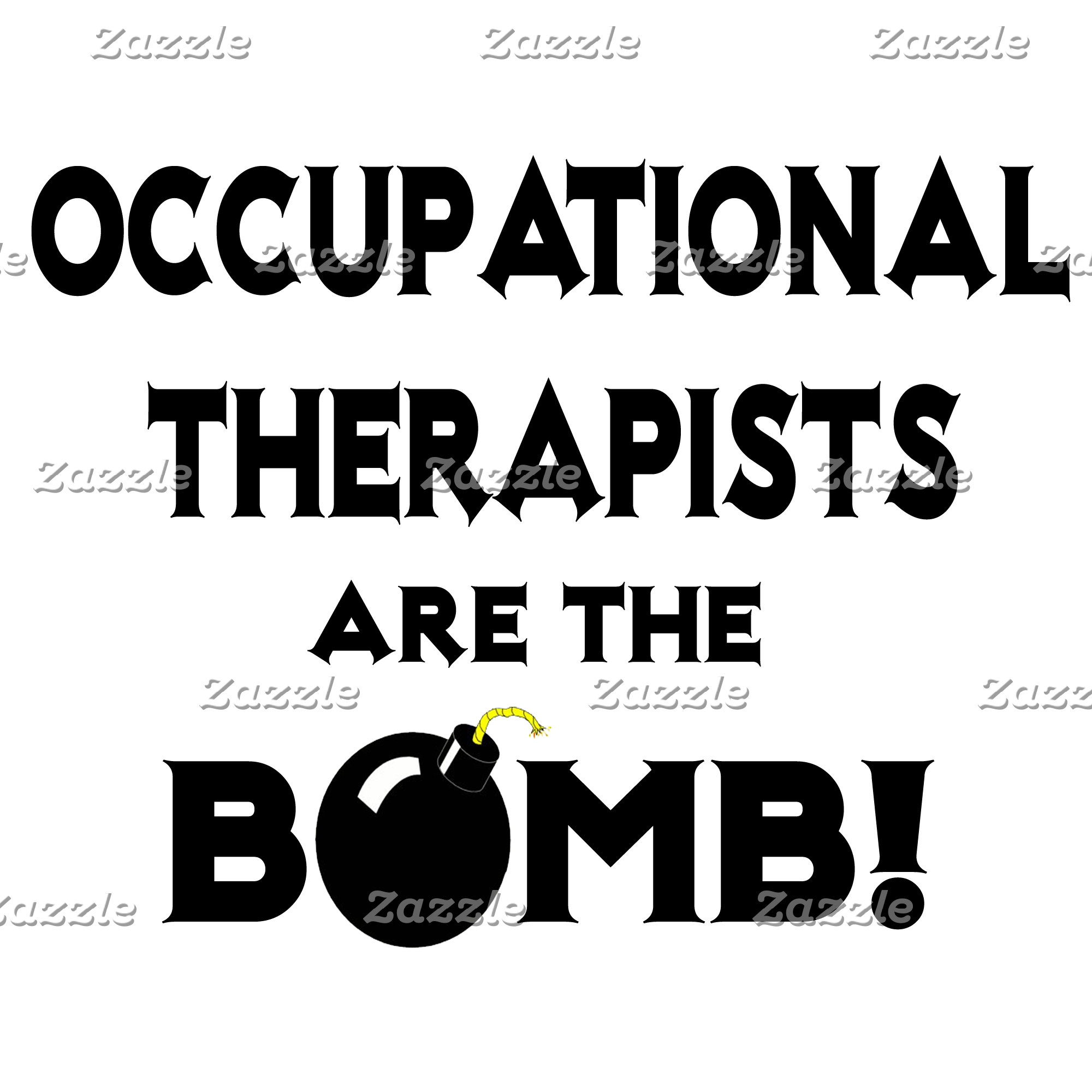 Occupational Therapists Are The Bomb!