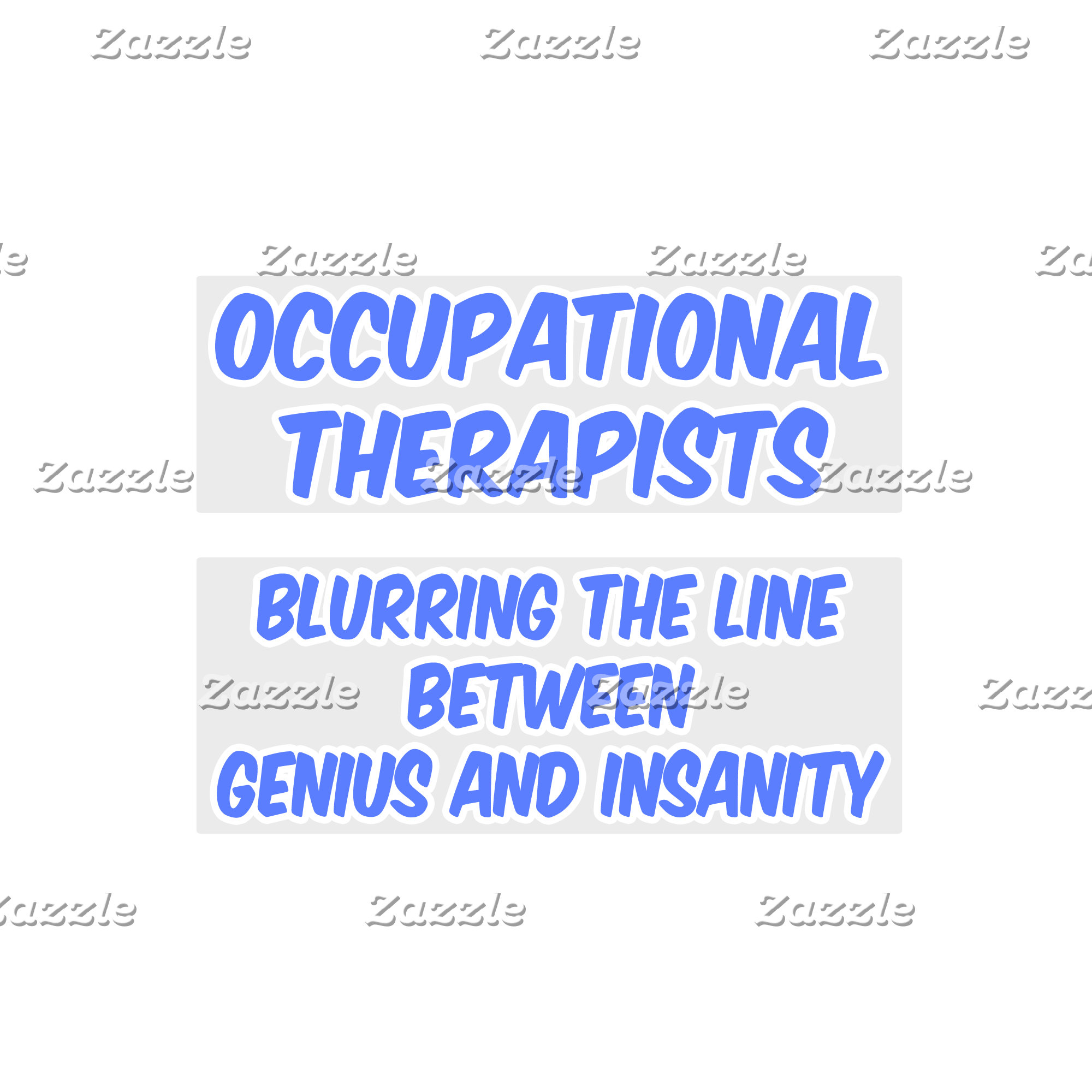 Occupational Therapist  .. Genius and Insanity