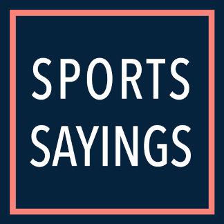 Sports Sayings