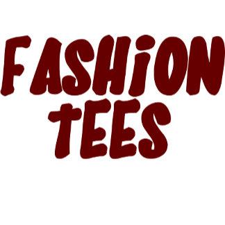 Fashion Tees