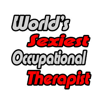 World's Sexiest Occupational Therapist