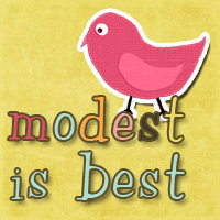 Modest is Best