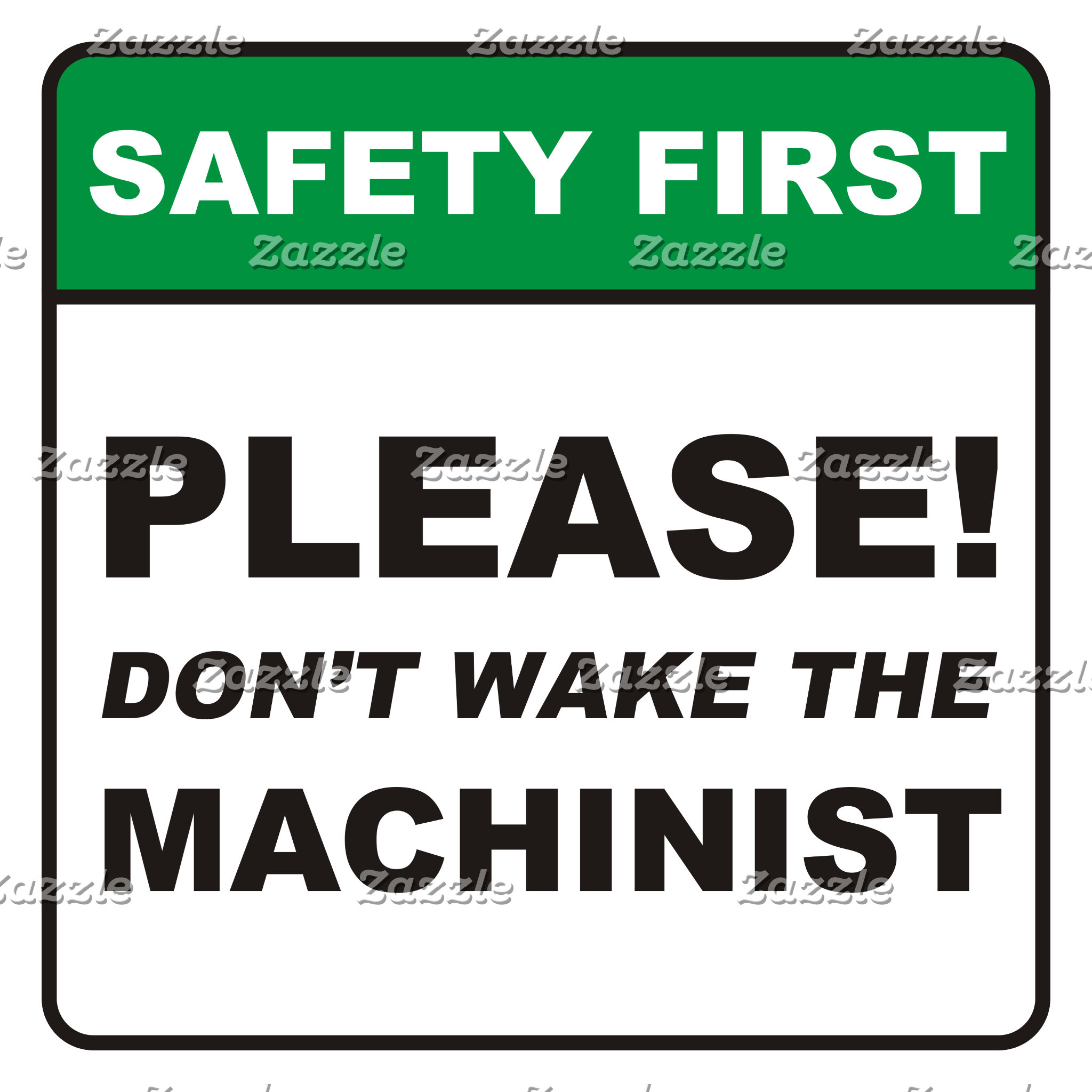 Don't wake the Machinist!