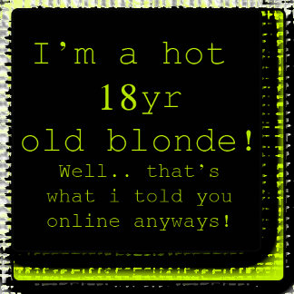 I'm A Hot 18yr Old Blonde!