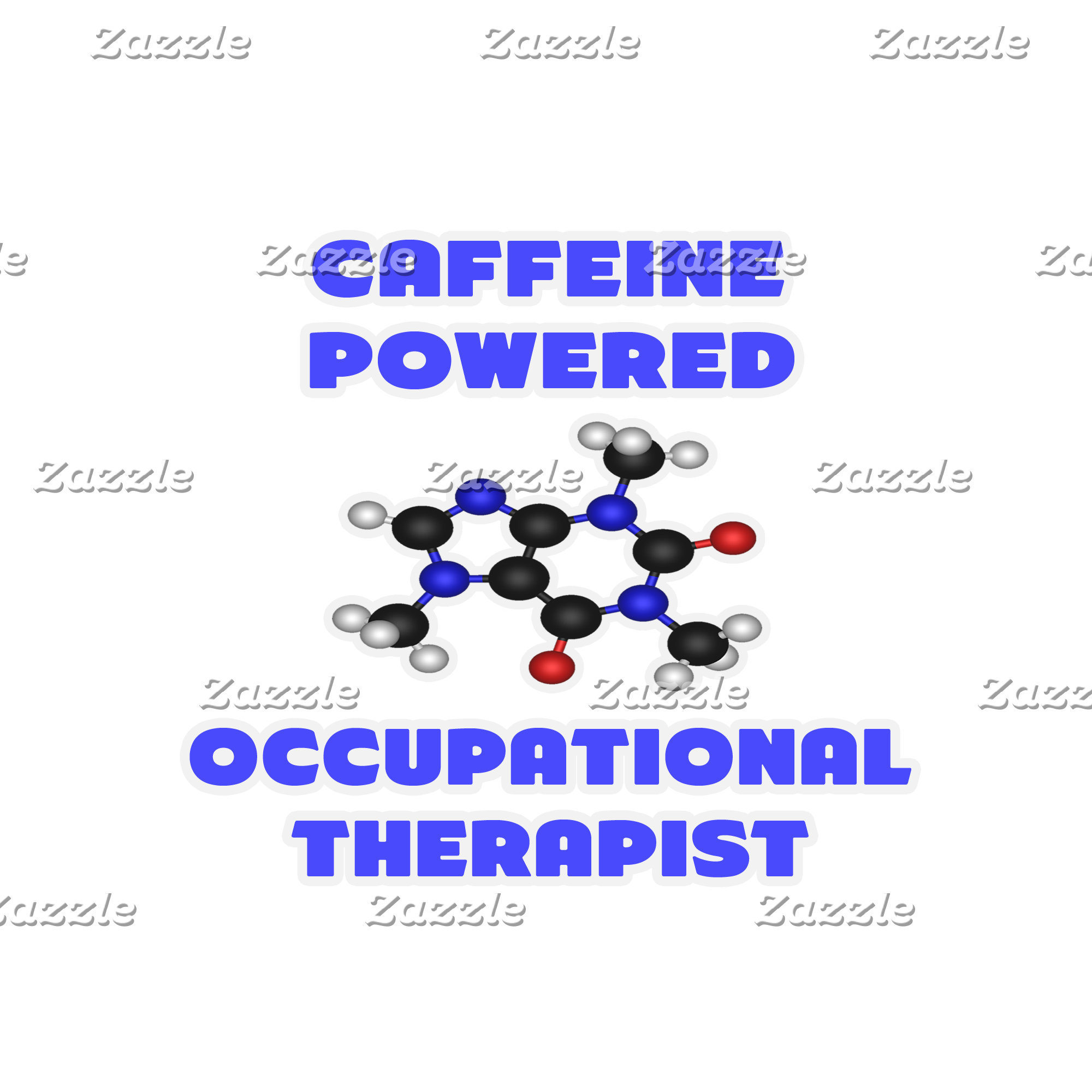 Caffeine Powered Occupational Therapist