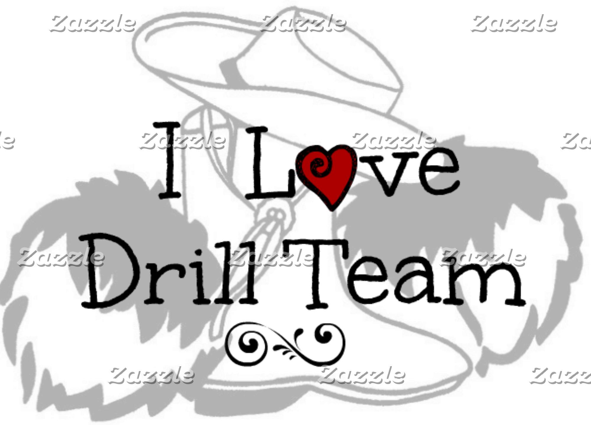 I Love Drill Team