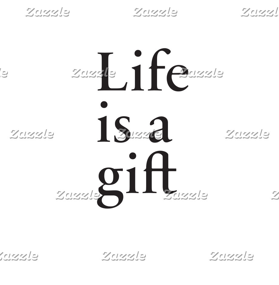 Life is a gift - Life reminder for Him & Her