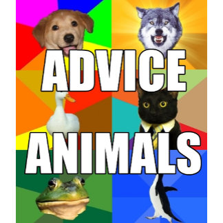 Assorted Advice Animals