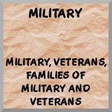 Military, Veterans, Military Families