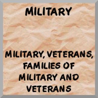 Military, Veterans, Military Families