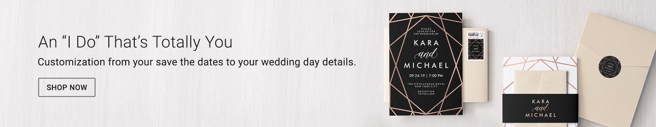 An I Do That's Totally You - Customization from your save the dates to your wedding day details.