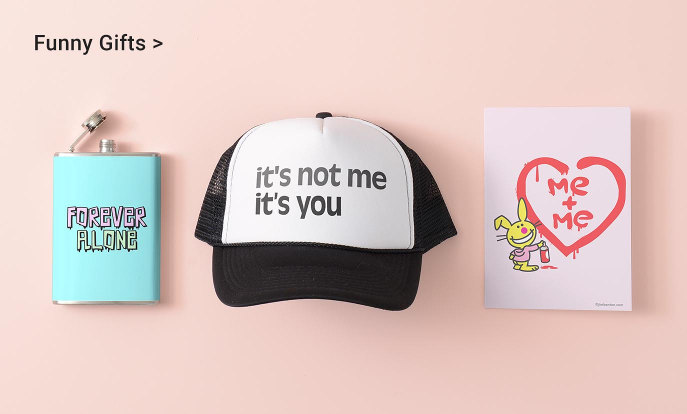 Funny Gifts - Forever Alone Flask, it's not you it's me Trucker Hat, me + me Bunny Card