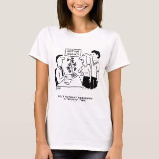 "Dating Agency - She wanted a ""Sporty"" type Tee Shirt"