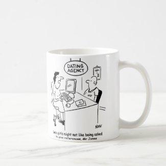 Dating Agency - Man expects references Basic White Mug