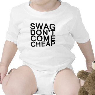 swag don t come cheap t shirts