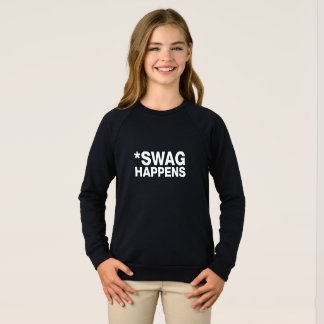 SWAG HAPPENS - WHITE TEXT FRONT SWEATSHIRT
