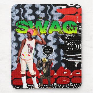 Swag...Let me see ya TWERK it Mouse Pad
