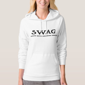 SWAG SAVED WITH AMAZING GRACE HOODIE