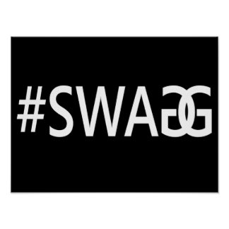 #SWAG / SWAGG Funny, Trendy, Cool Internet Quote Print