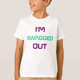 SWAGGED OUT T-SHIRT