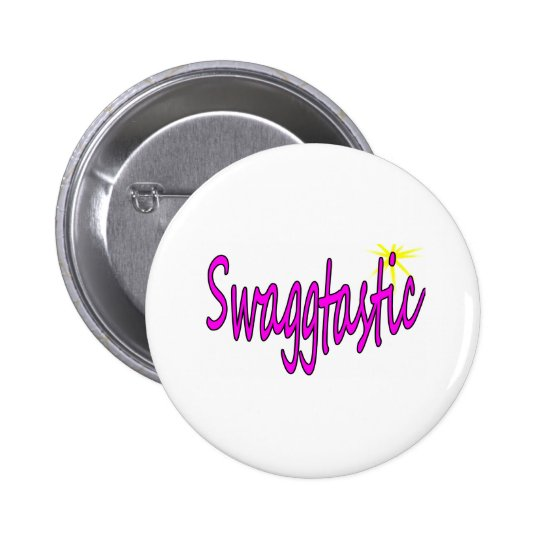 Swaggtastic 6 Cm Round Badge