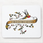 Swallow and Scroll with Proofreading Mouse Pads