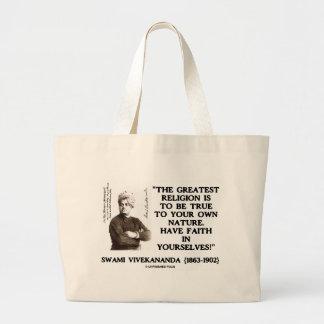 Swami Vivekananda Greatest Religion Be True Faith Large Tote Bag